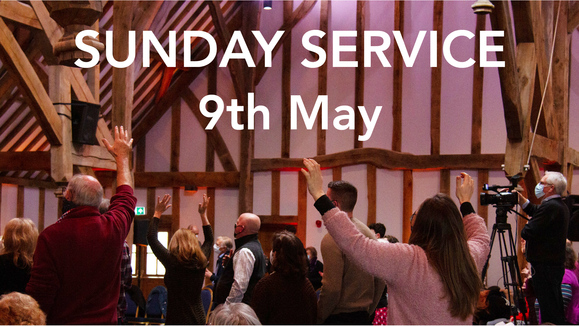 9th May Sunday service